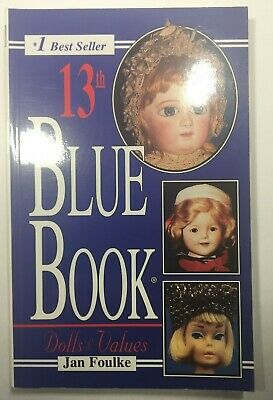 "Reference Book ""blue Book Doll Values"" By Foulke, 1977 Photos Description Price"