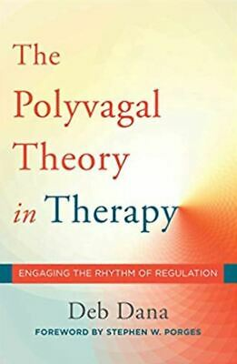 The Polyvagal Theory in Therapy by Deb Dana (READ DESCRIPTION)