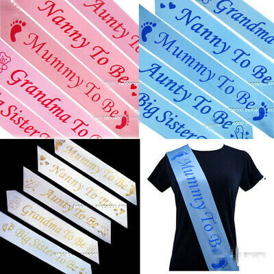 1X BABY SHOWER SASHES, Mummy to be, Nanny, Aunty,Big Sister & Grandma to be sash