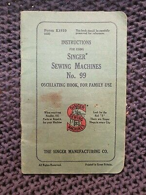Singer Sewing Machines No. 99 (Oscillating Hook) Instructions - Vintage Booklet
