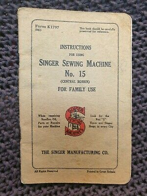 Singer Sewing Machines No.15 (Central Bobbin) Instructions - Vintage Booklet