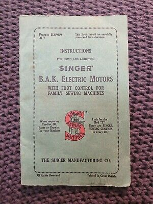 Singer B.A.K. Electric Motors with Foot Control Instructions - Vintage Booklet