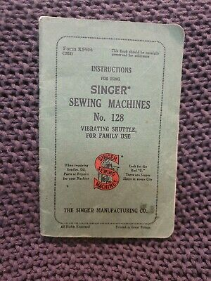 Singer Sewing Machines No. 128 Instructions - Vintage Booklet