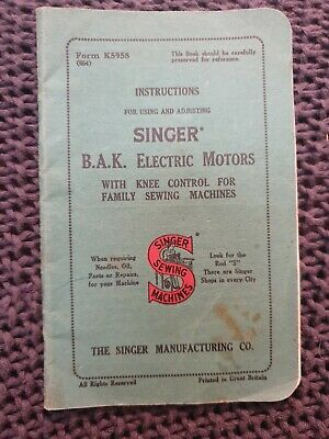 Singer B.A.K. Electric Motors with Knee Control Instructions - Vintage Booklet
