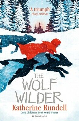 The Wolf Wilder by Rundell, Katherine (Paperback Book) *NEW* 9781408854853