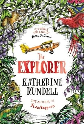 The Explorer by Katherine Rundell (Paperback Book) *NEW* 9781408882191, FREE P&P