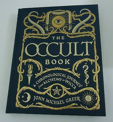 The Occult Book: A Chronological Journey from Alchemy to Wicca by J.M. Greer
