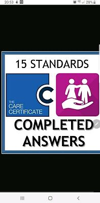 The Care Certificate -15 Standards Completed Answers - Assessor Verified/marked