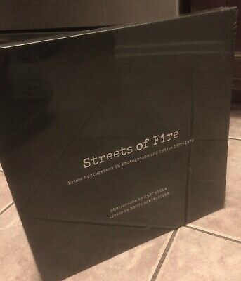 Streets of Fire Bruce Springsteen in Photographs & Lyrics 1977-1979. Eric Meola