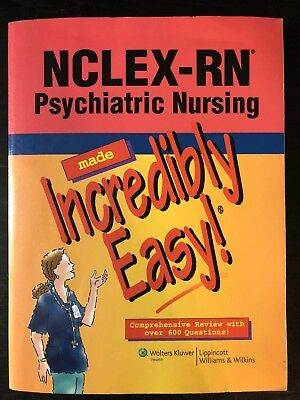 NCLEX-RN® Psychiatric Nursing Made Incredibly Easy (2010, Paperback)