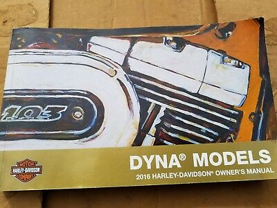 2016 HARLEY OWNER'S MANUAL -DYNA MODELS 99467-16B check my store for more deals