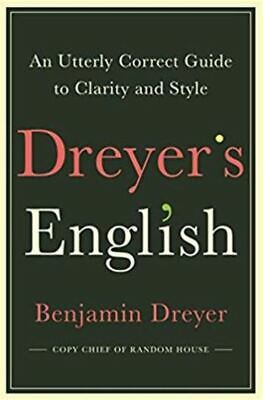 Dreyer's English by Benjamin Dreyer (READ DESCRIPTION)
