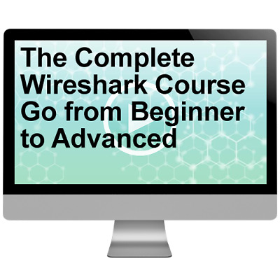 The Complete Wireshark Course Go from Beginner to Advanced Video Training Course