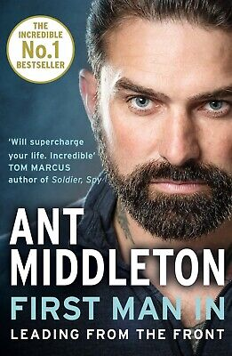 First Man In: Leading from the Front by Ant Middleton Paperback NEW Book