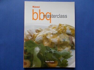 ### Rinnai Bbq Masterclass Cookbook - Allyson Gofton - Burner **as New