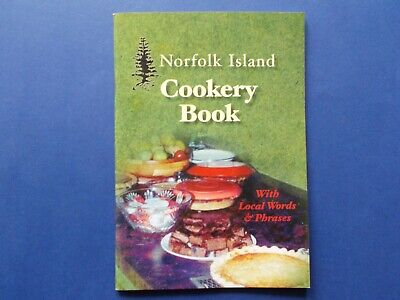 ### Norfolk Island Cookery Book (With Local Words & Phrases **as New