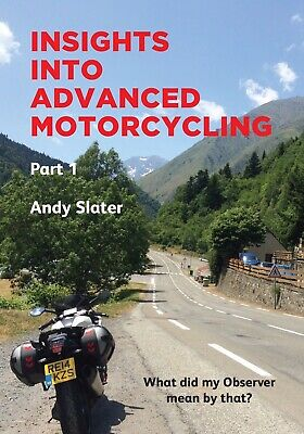 Insights Into Advanced Motorcycling