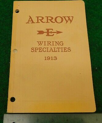 1913 Arrow Electrical Company Catalog of Wiring Specialties Catalogue # 16