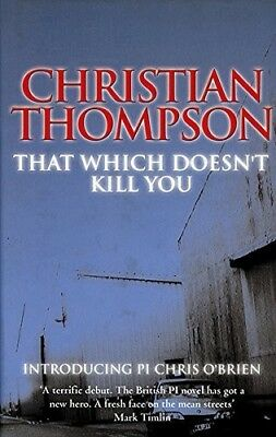 New, That Which Doesn't Kill You, Thompson, Christian, Book