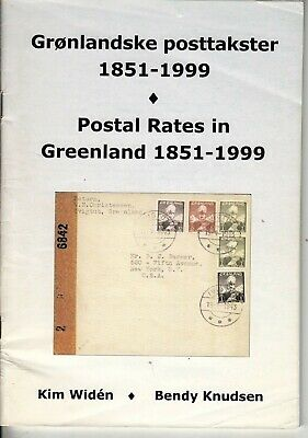 POSTAL RATES IN GREENLAND 1851-1999 Complete listings for all mail classes