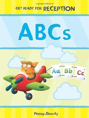 Very Good, ABCs (Get Ready for Preschool) (Get Ready for Reception), Penny Dowdy