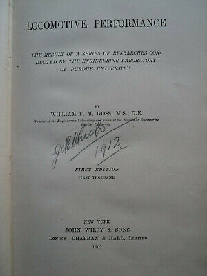 Locomotive Performance by William F M Goss: First Edition (Hardcover, 1907)