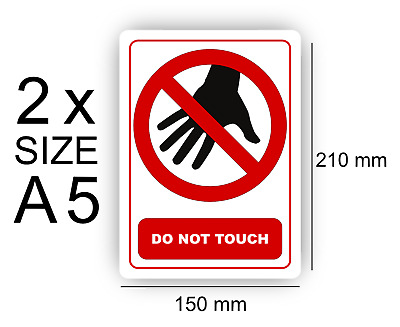 A5 Do Not Touch Pack of 2 Self Adhesive Vinyl,Sign,Waterproof , Warning
