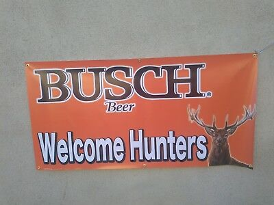 "Busch  WELCOME Hunters  VINYL BANNER  60""X30""  really nice look...  #3"