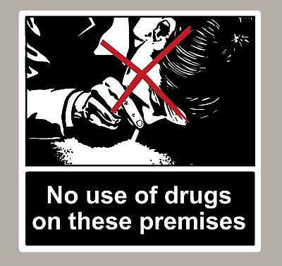 2 X No Use Of Drugs On These Premises Stickers Signs