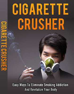 Cigarette Crusher - How to Stop Smoking >>>PDF eBOOK<<<