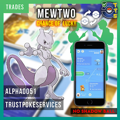 Pokemon Go Mewtwo Chance of Lucky (Require Friendship or Registered in Dex)