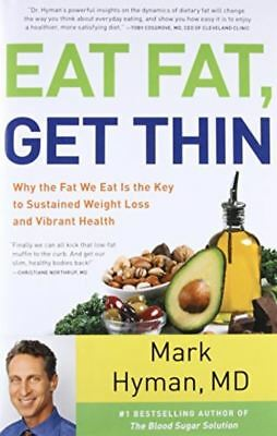 Eat Fat, Get Thin by Mark Hyman (READ DESCRIPTION)