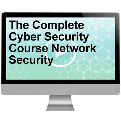 The Complete Cyber Security Course Network Security Video Training