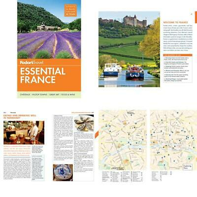 Fodor'S Essential France Full Color Travel Guide Offering Expert Advice