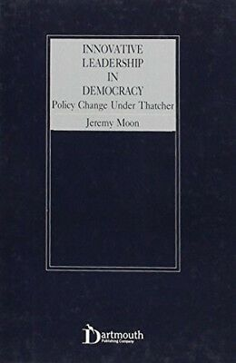 Very Good, Innovative Leadership in Democracy: Policy Change Under Thatcher, Moo