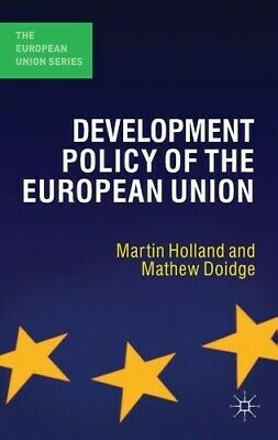 Very Good, Development Policy of the European Union (The European Union Series),