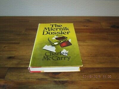 The Miernik Dossier by Charles McCarry 1st/1st 1973 HC/DJ