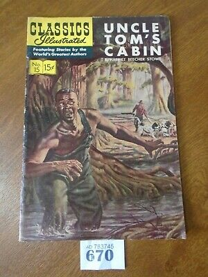 No.15 UNCLE TOMS CABIN / Harriet Beecher Stowe - Classics Illustrated
