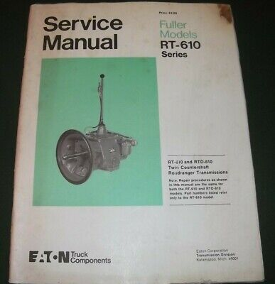 FULLER EATON RT-610 Roadranger Transmission Service Shop Repair Book Manual