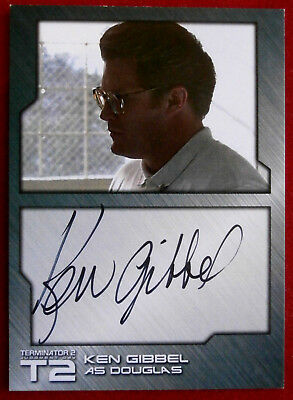 TERMINATOR 2 - JUDGMENT DAY - T2 - KEN GIBBEL as Douglas - Autograph Card