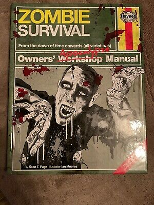 Zombie Survival Manual: The Complete Guide to Surviving a Zombie Attack by Sean