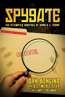 Spygate The Attempted Sabotage by Dan Bongino Hardcover FREE SHIPPING NEW
