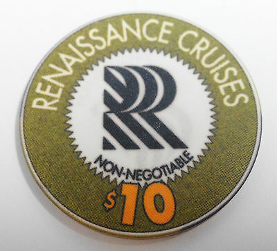 Renaissance Cruises Casino Poker Chip  Non Negotiable $10 x 1  (A407)