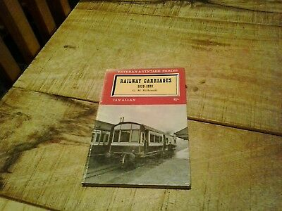 Veteran And Vintage Series - Railway Carriages - 1839-1939. An Ian Allan Book.