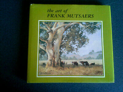 The Art Of Frank Mutsaers Book Hb Dj 1St Ed Signed Second Book  Australian Art