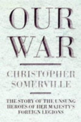 Very Good, Our War: British Commonwealth and the Second World War, Somerville, C