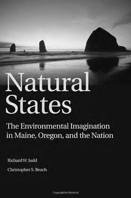 """New, Natural States: """"The Environmental Imagination in Maine, Oregon, and the Na"""
