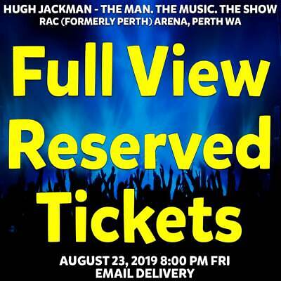 Hugh Jackman   Perth   Full View  Reserved Seating Tickets   Fri 23 Aug 2019 8Pm