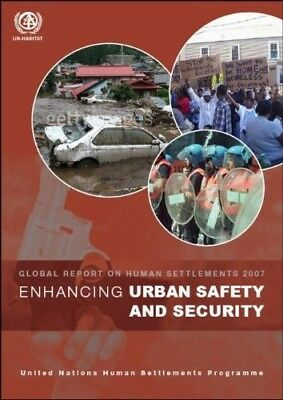 Excellent, Enhancing Urban Safety and Security: Global Report on Human Settlemen