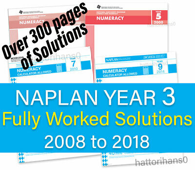 NAPLAN Year 3 fully worked solutions to past papers 2008 to 2018